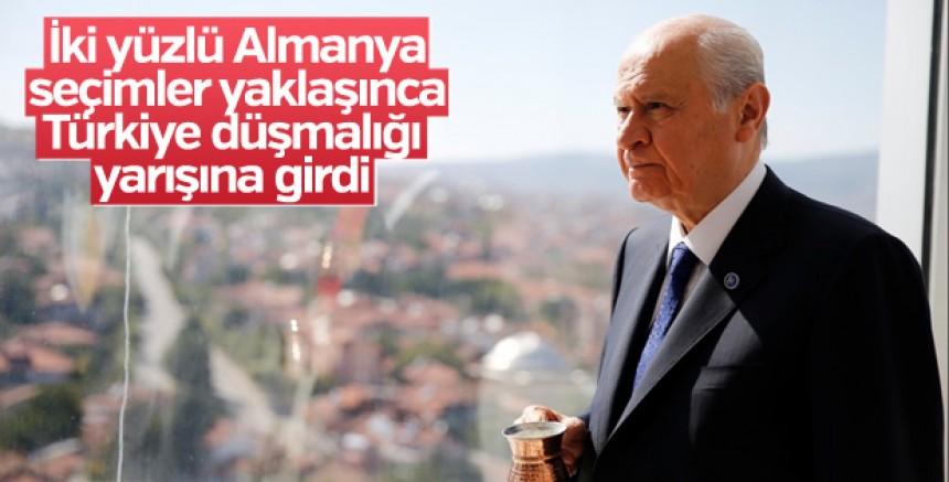 Bahçeli:Almanya secim propagandasinda Türk düsmanligi yarisinda